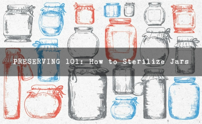 preserving101-how-to-sterilize-jars-title