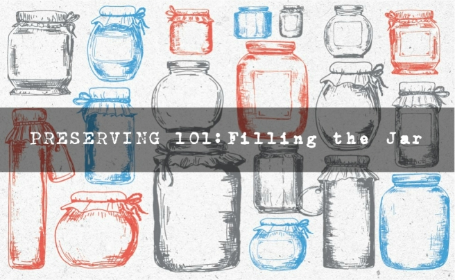 preserving101-filling-the-jar-title