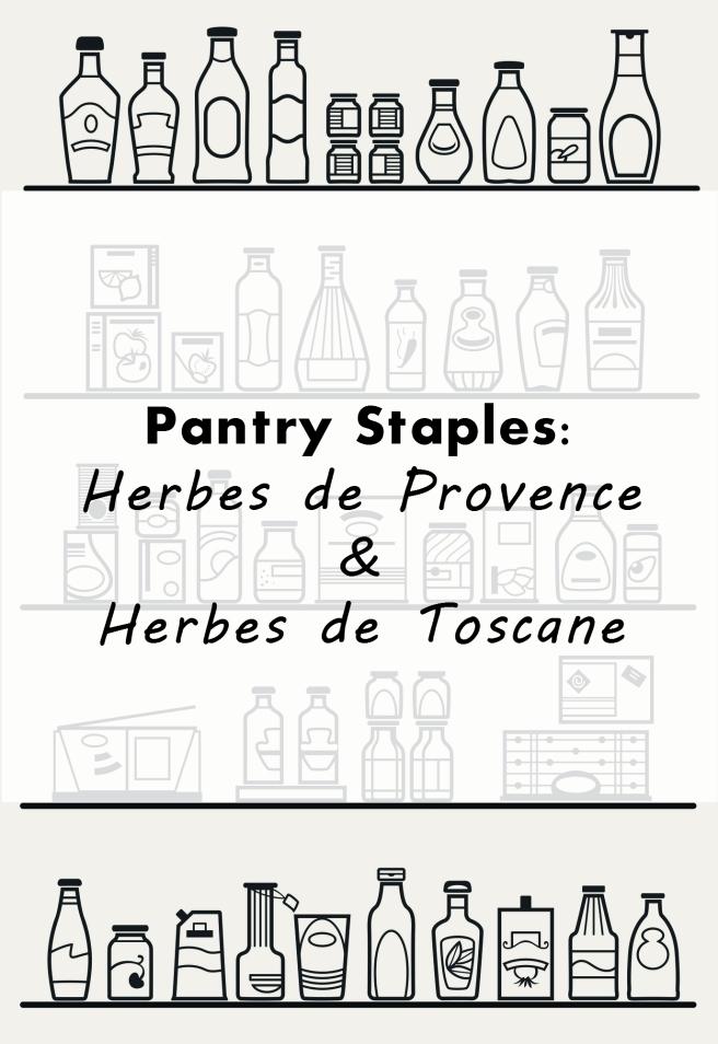 pantry staples: herbes de provence & herbes de toscane title image