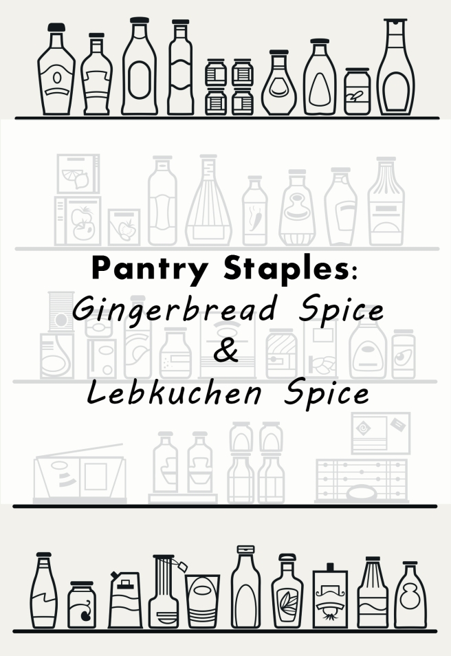 pantry staples gingerbread lebkuchen spice cover