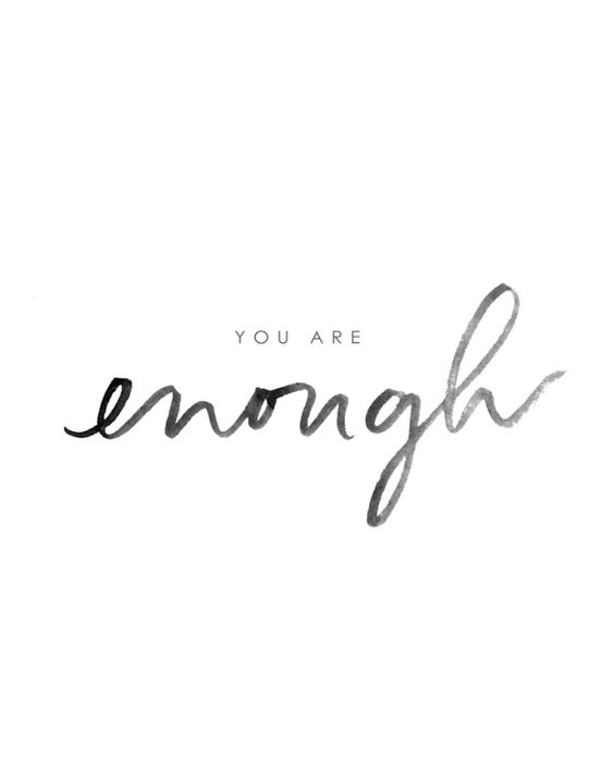 you are enough calligraphy