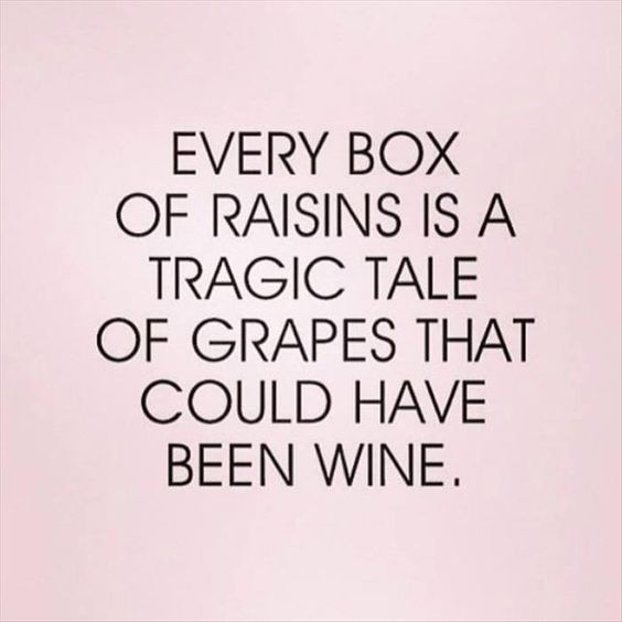 raisins wine funny